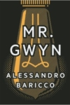 Baricco Mr Gwyn