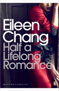 Eileen Chang Half a Lifelong Romance