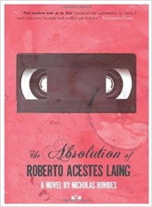 Rombes The Absolution of Roberto Acestes Laing
