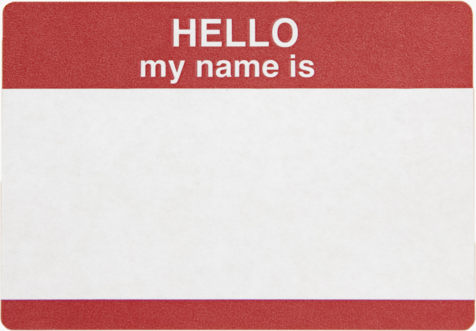 Hello My Name Is: A Brief History Of Name Fuckery