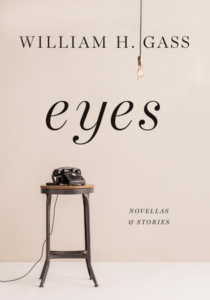 Eyes - Novellas and Stories William H Gass cover