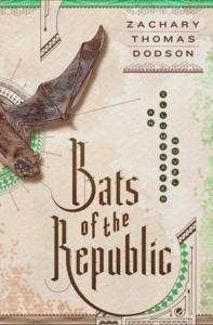 Bats of the Republic Dodson cover