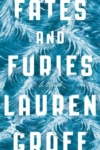 Fates and Furies - Lauren Groff cover