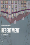 Gary Indiana Resentment cover