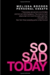 So Sad Today cover