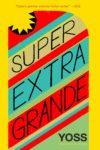 Super Extra Grande cover