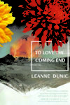 To Love the Coming End 2
