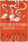 rebellion in patagonia cover