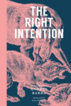 Andrés Barba The Right Intention