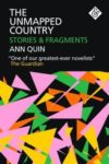 Ann Quin the Unmapped Country Cover