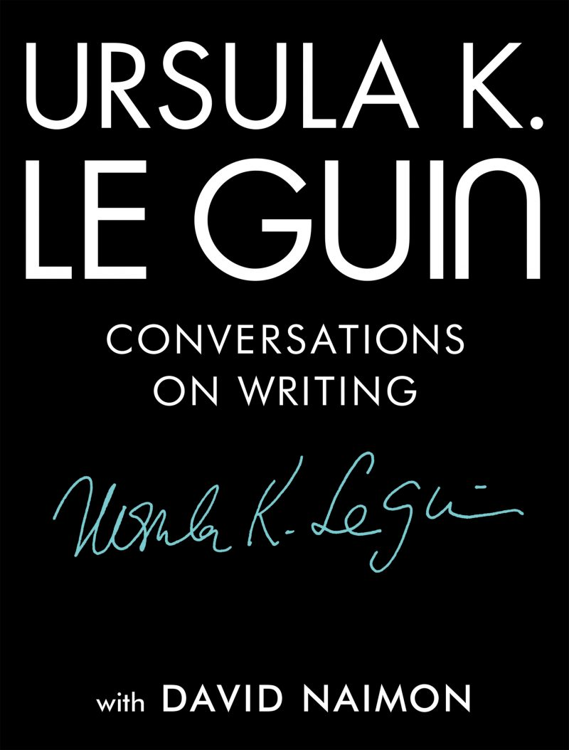 Ursula K Le Guin Conversations on Writing cover