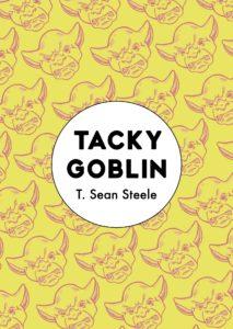 tacky goblin t sean steele cover