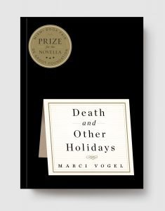 Death and Other Holidays Marci Vogel Cover