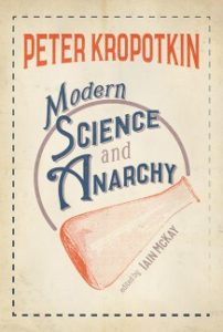 modern science and anarchy peter kropotkin cover