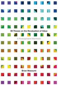 99 Theses on the Revaluation of Value brian massumi cover