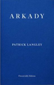 Arkady Patrick Langley Cover