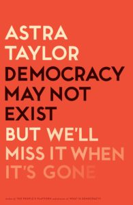 Democracy May Not Exist cover