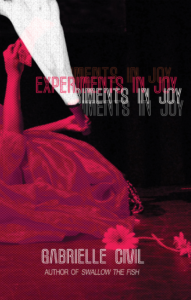 Experiments in Joy Gabrielle Civil Cover