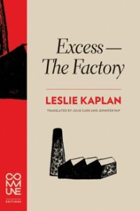 Excess—The Factory Leslie Kaplan cover