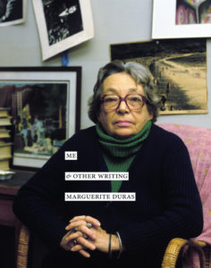 Marguerite Duras Me & Other Writing cover