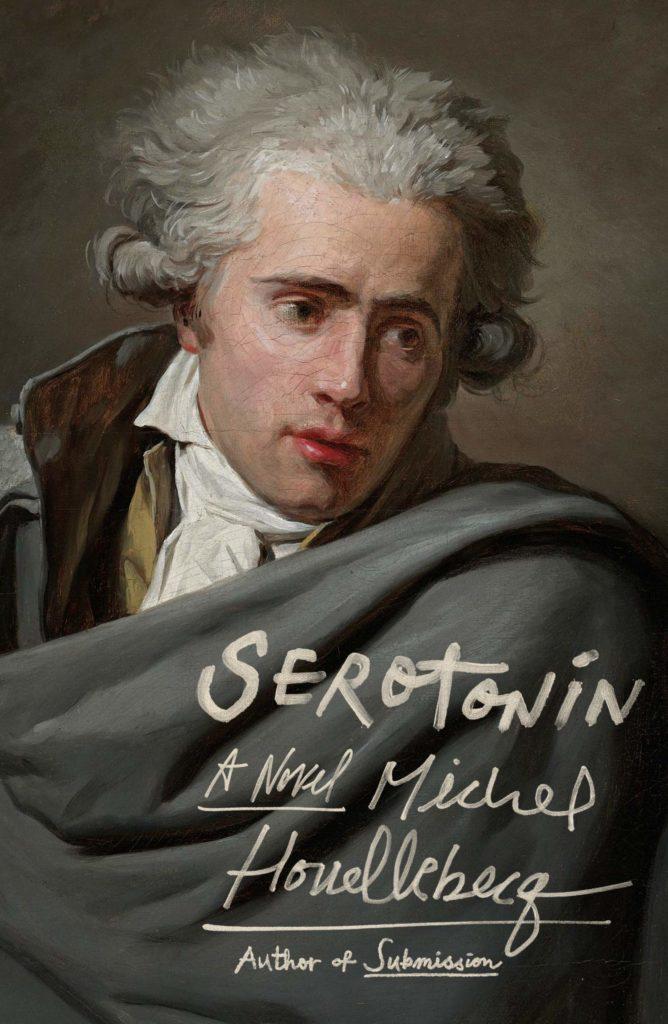 Serotonin - Michel Houellebecq   Full Stop