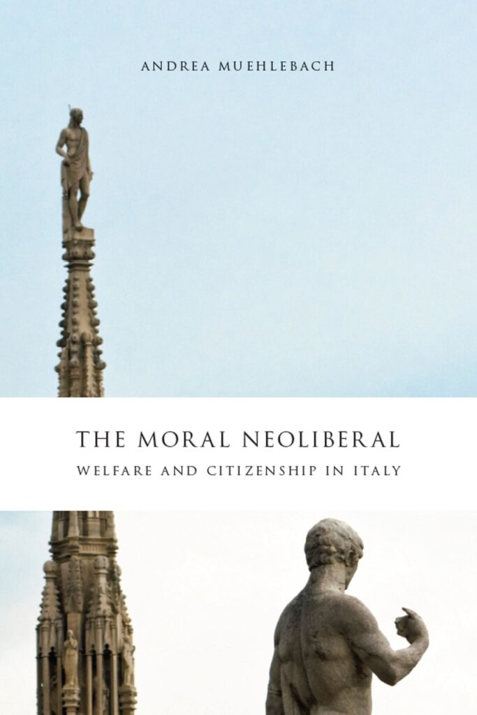 """The Moral Neoliberal"" book cover: contains images of a tower and sculpture of a man in Italy."