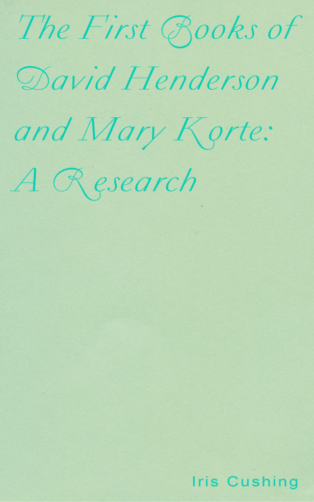 The book cover is sea foam green with bright teal writing, in a mildly flourished script. The writer's name, Iris Cushing, resides at the bottom right corner of the page in a printed font.